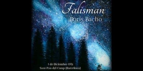 """Presentación del álbum """"Talisman"""" de Boris Bacho entradas"""