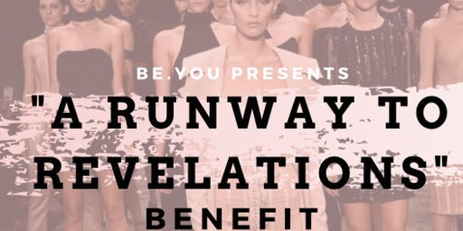 """A Runway To Revelations"" Benefit"
