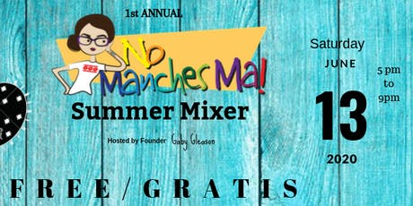 No Manches Ma SUMMER MIXER tickets