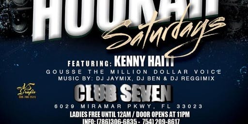 Hookah Saturdays featuring  Kenny Haiti