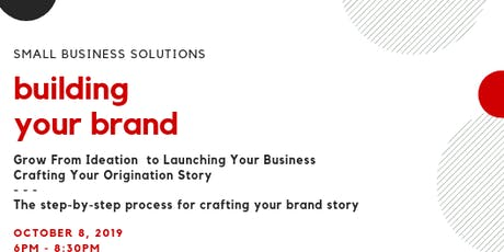 Building Your Brand - Grow From Ideation to Launching Your Business tickets