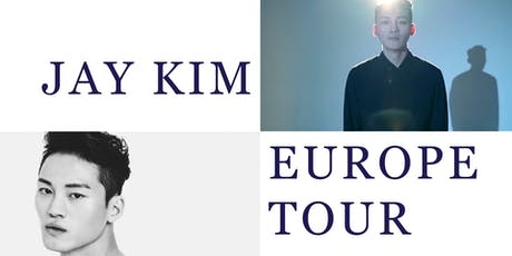 [Lyon] K-POP Europe Tour with JAY KIM billets