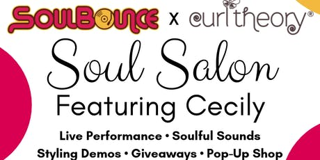 SoulBounce x Curl Theory's Soul Salon featuring Cecily tickets