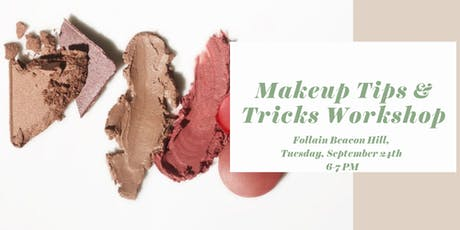 Makeup Tips & Tricks Workshop tickets