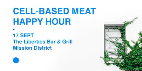 Cell-based Meat Happy Hour tickets