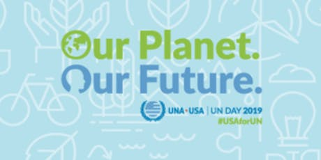 Untied Nations Day - Our Planet. Our Future. tickets