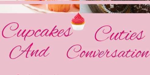 The Love Coach Presents  - Cupcakes, Cuties, and C