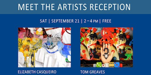 Meet the Artists Reception • FREE Gallery Event