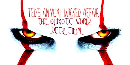 Ted's 2nd ANNUAL WICKED AFFAIR 2019