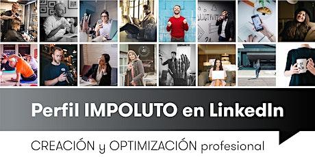 Perfil IMPOLUTO en LinkedIn - CREACIÓN y OPTIMIZACIÓN  Profesional   boletos