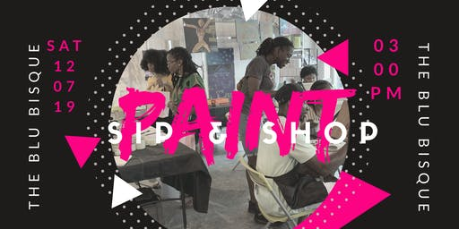 Paint Sip & Shop