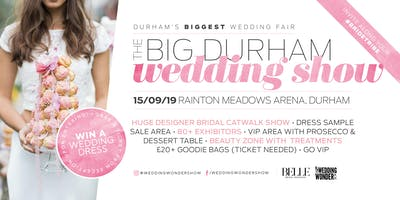 The BIG Durham Wedding Show