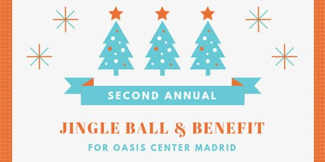 Second Annual Jingle Ball & Benefit for Oasis Center Madrid tickets