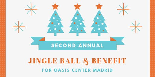 Second Annual Jingle Ball & Benefit for Oasis Center Madrid