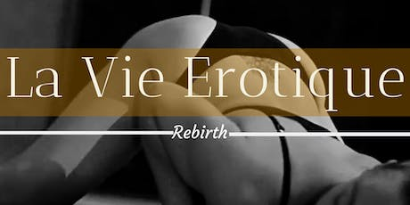 LA VIE EROTIQUE tickets