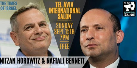 INVITATION: Naftali Bennett & Nitzan Horowitz in-English Back to Back, Sun Sept 15th 7pm tickets