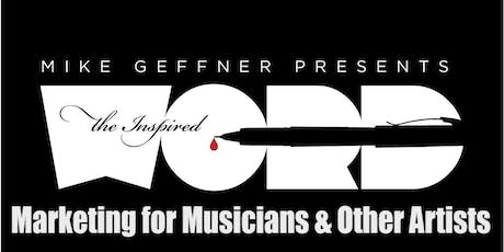 Marketing for Musicians & Other Artists: A Next Level Workshop tickets