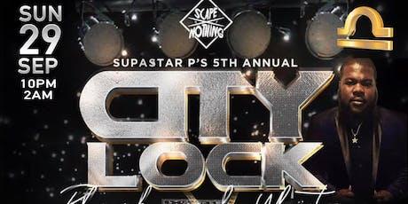 CITY LOCK : 5th Annual SUPASTAR P Birthday Bash | The Black & White Edition tickets