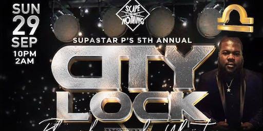 CITY LOCK : 5th Annual SUPASTAR P Birthday Bash | The Black & White Edition