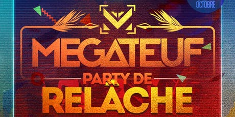 MEGA TEUF 2019 : Relâche tickets