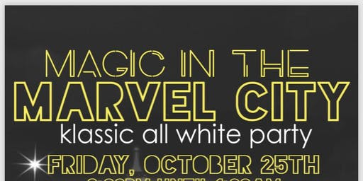 Magic In The Marvel City Klassic All White Party