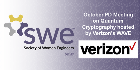 Dallas SWE October PD Meeting on Quantum Cryptography hosted by Verizon tickets