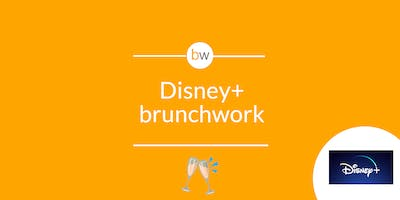 Disney+ brunchwork