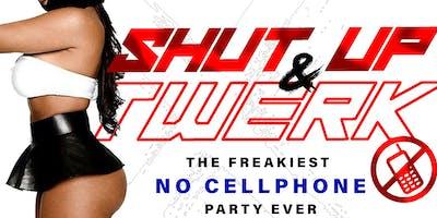 SHUT UP & TWERK: The Craziest No Cell Phone Party Ever