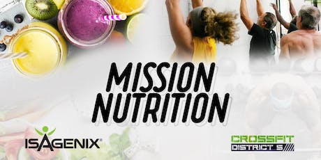 Mission Nutrition at Crossfit District 5 tickets