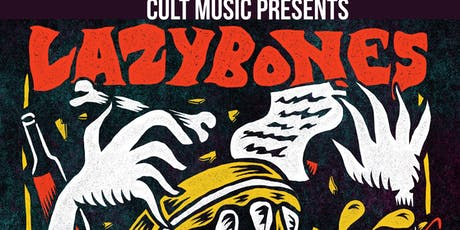 Cult Music presents LAZYBONES tickets