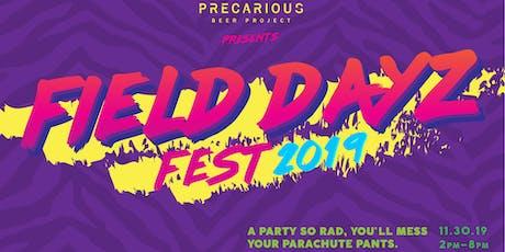 Field Dayz Fest 2019 tickets