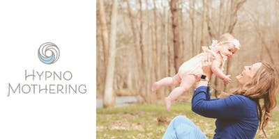 HypnoMothering - thriving postpartum FULLY BOOKED