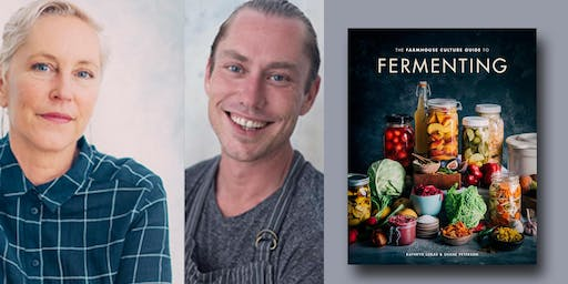 Kathryn Lukas & Shane Peterson - The Farmhouse Culture Guide to Fermenting