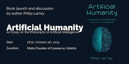 "Book Launch of ""Artificial Humanity. An Essay on the Philosophy of AI"""