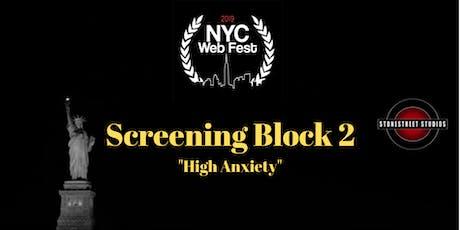 Screening Block 2 ~ High Anxiety tickets