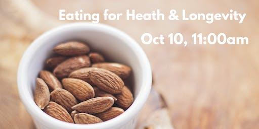 Eating for Health & Longevity