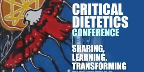 THE 9TH ANNUAL CRITICAL DIETETICS CONFERENCE VIEWING tickets