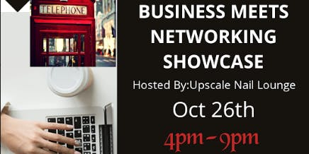 BUSINESS MEETS NETWORKING SHOWCASE