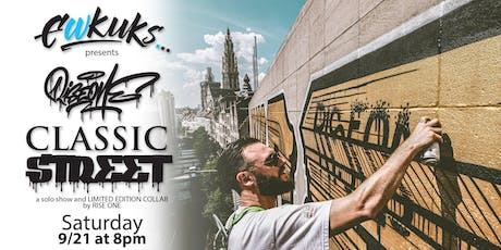 Classic Street - a collaboration and solo show by Rise One tickets