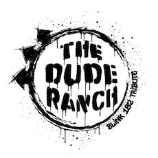 The Dude Ranch: Blink 182 Tribute -- LATE SHOW tickets