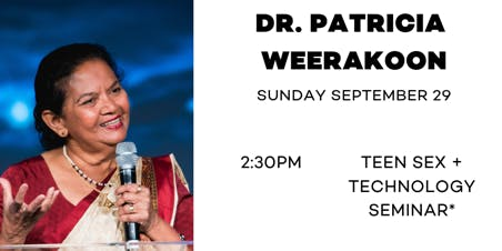 Dr Patricia Weerakoon - Teen Sex & Technology