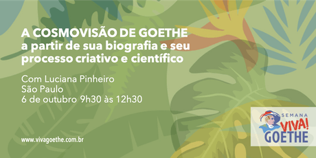 A COSMOVISÃO DE GOETHE a partir de sua biografia e seu processo criativo e cientifico ingressos