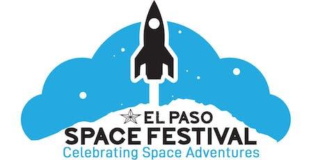 El Paso Space Festival: Space Adventure Extravaganza tickets