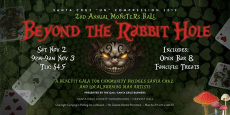 Santa Cruz unCompression—2nd Annual Monster's Ball: Beyond the Rabbit Hole tickets