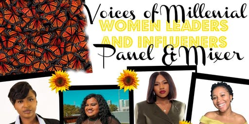 Voices of Millennial Women Leaders and Influencers Panel and Mixer