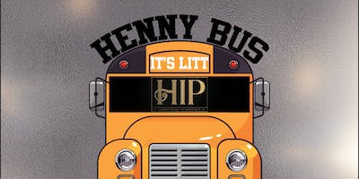 "THE ""HENNY"" PARTY BUS (UTSA & UIW)"