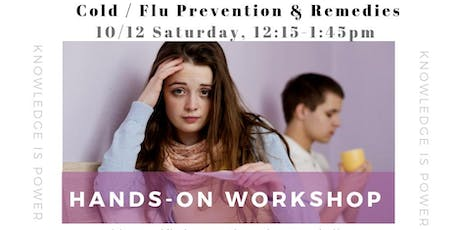 Hands-On Workshop:   Cold and Flu Prevention & Recovery tickets
