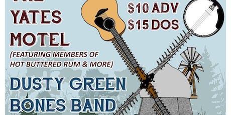 The Yates Motel (Erik Yates of Hot Buttered Rum) & Dusty Green Bones Band tickets