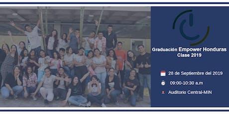 ¡GRADUACIÓN DE BENEFICIARIOS | EMPOWER HONDURAS - Clase 2019! entradas