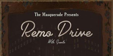 Remo Drive tickets